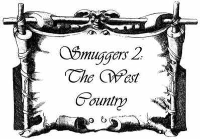 Smugglers 2: The West Country