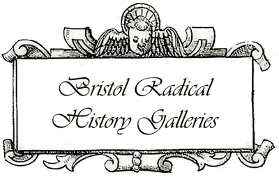 Bristol Radical History Galleries