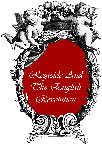 Regicide And The english Revolution
