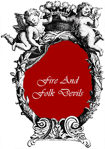 Fire And Folk Devils