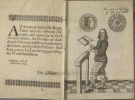 John Lilburne, from The Compleat History of Independency by Clement Walker Published by Theodorus Verax, (London, 1649)(?)
