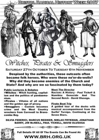 Bristol Radical History Week 2007 – Pirates, Witches & Smugglers Poster
