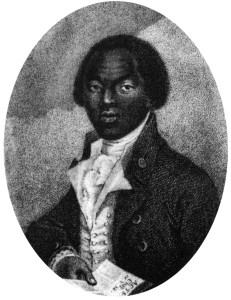 Olaudah Equiano. A slave who bought his freedom and later campaigned against slavery in England.