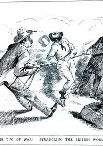 The Tug Of War! Strangling The British Workman