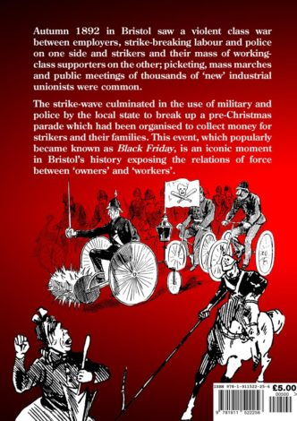 The Origins and an Account of Black Friday – 23rd December 1892 Back Cover