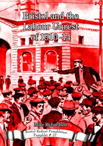 Bristol and the Labour Unrest of 1910-14 Front Cover