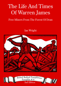 Front Cover The Life And Times Of Warren James – Free Miner Of The Forest Of Dean