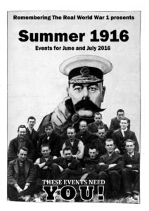Remembering the Real WW1 – Summer 1916 Poster