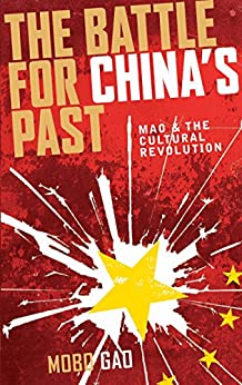 The Battle for China's Past: Mao and The Cultural Revolution Cover