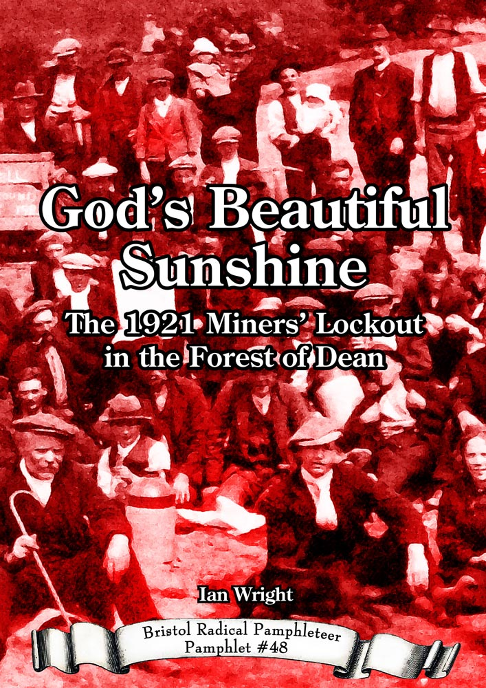 Front cover with a photo of striking miners and their families enjoying a picnic