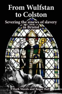 Front cover with a stained glass window of St Wulfstan and a statue of Edward Colston from his tomb