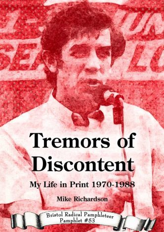 Tremors of Discontent Front cover showing Mike Richardson speaking into a microphone
